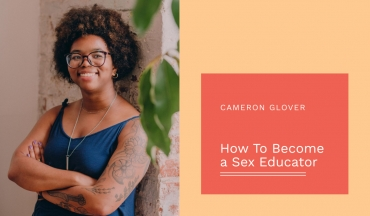 How To Become a Sex Educator