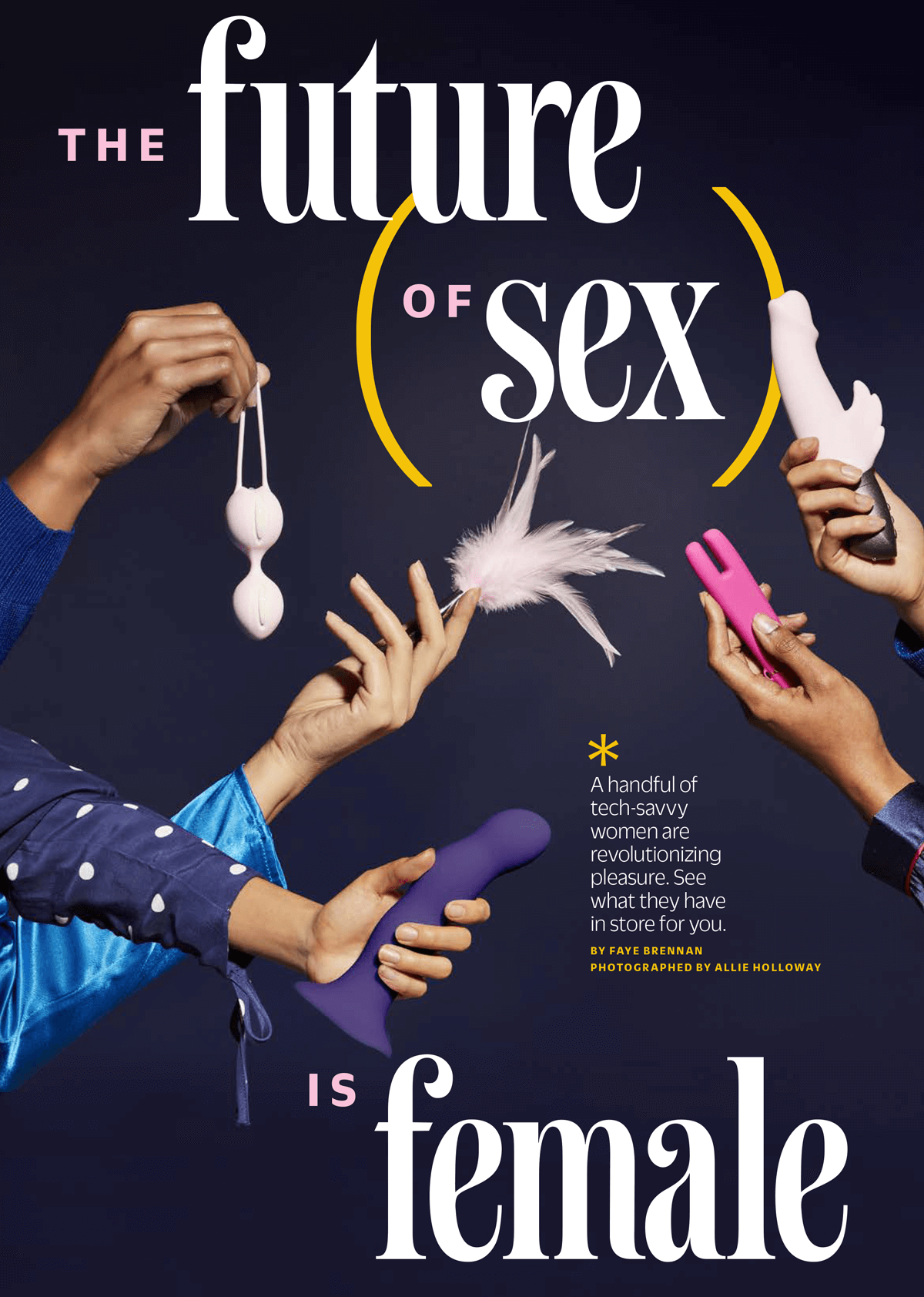 Cosmo speaks to Le Wand's founder Alicia Sinclair about how women are revolutionizing pleasure.